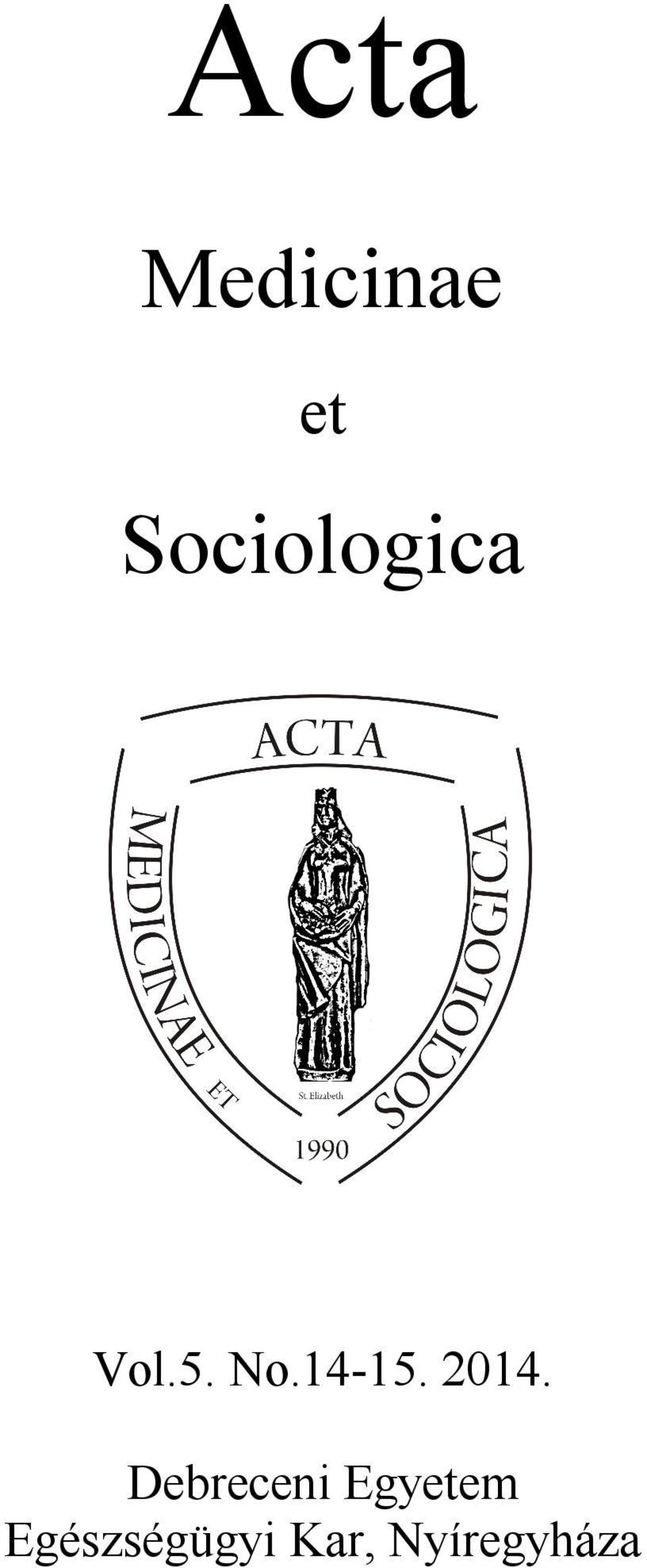 Sociologica Vol.5. No.14-15. 2014.