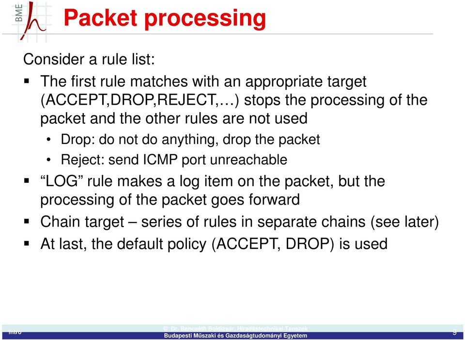 Reject: send ICMP port unreachable LOG rule makes a log item on the packet, but the processing of the packet goes