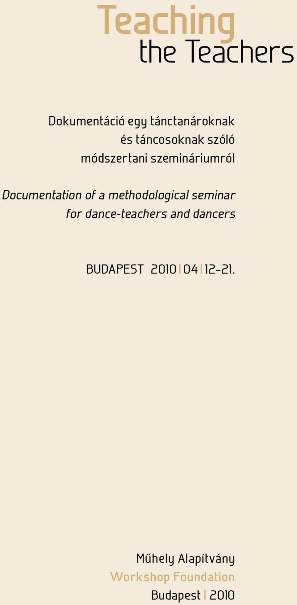 a methodological seminar for dance-teachers and dancers