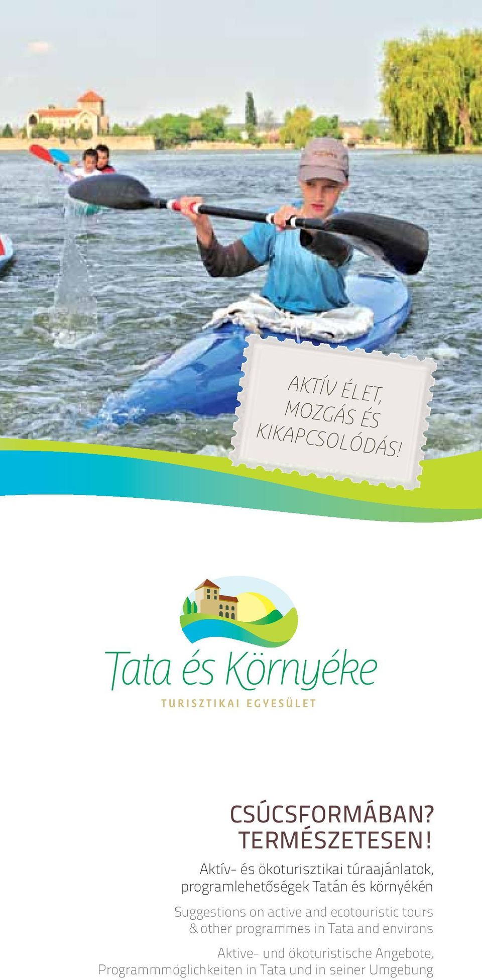 Suggestions on active and ecotouristic tours & other programmes in Tata and environs