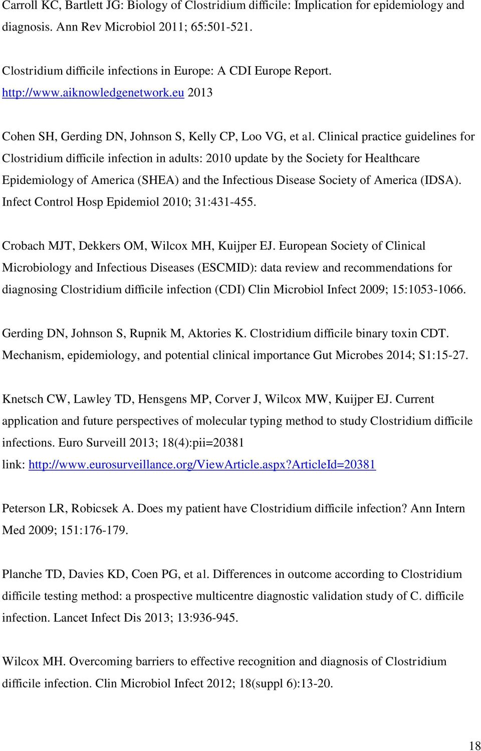 Clinical practice guidelines for Clostridium difficile infection in adults: 2010 update by the Society for Healthcare Epidemiology of America (SHEA) and the Infectious Disease Society of America