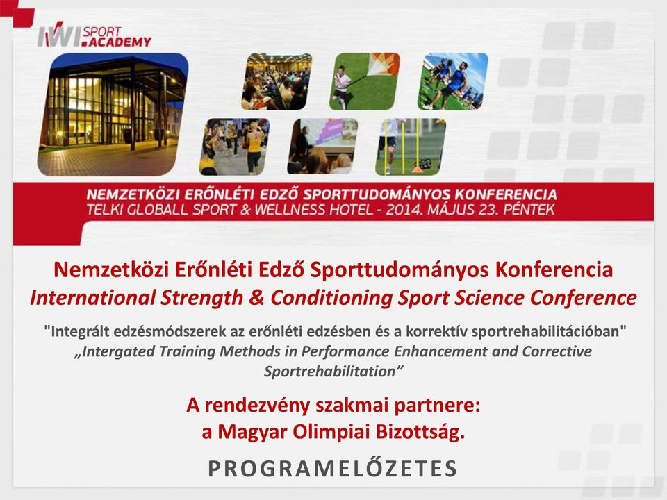"sportrehabilitációban"" Intergated Training Methods in Performance Enhancement and"