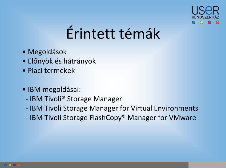 Manager - IBM Tivoli Storage Manager for Virtual