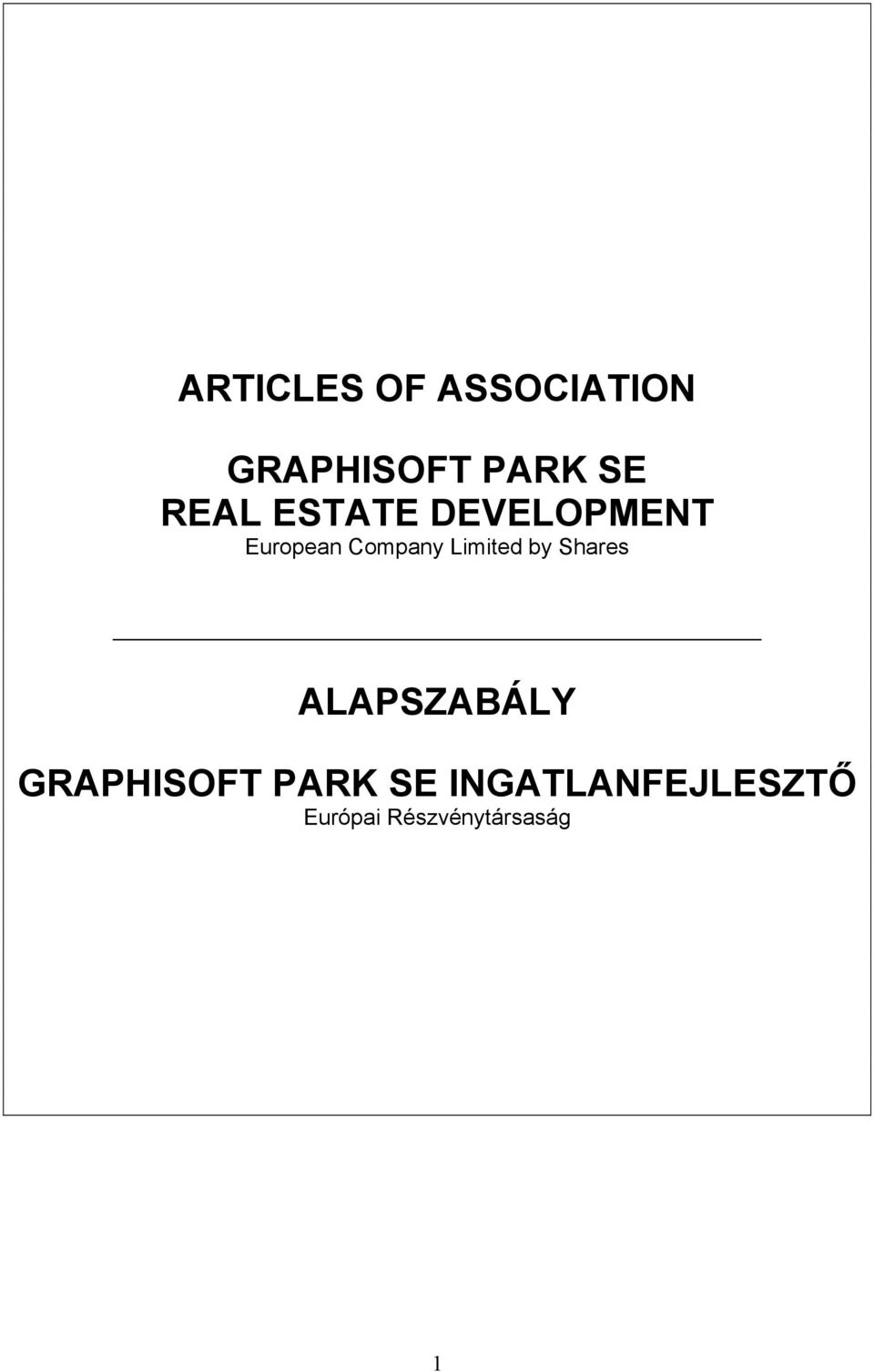 Limited by Shares ALAPSZABÁLY GRAPHISOFT