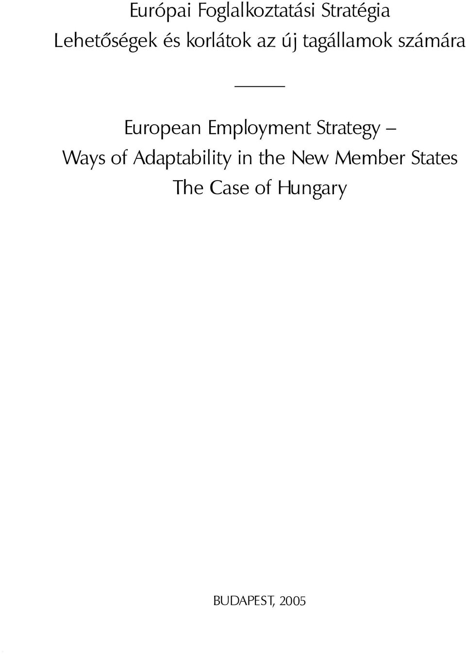 Employment Strategy Ways of Adaptability in the