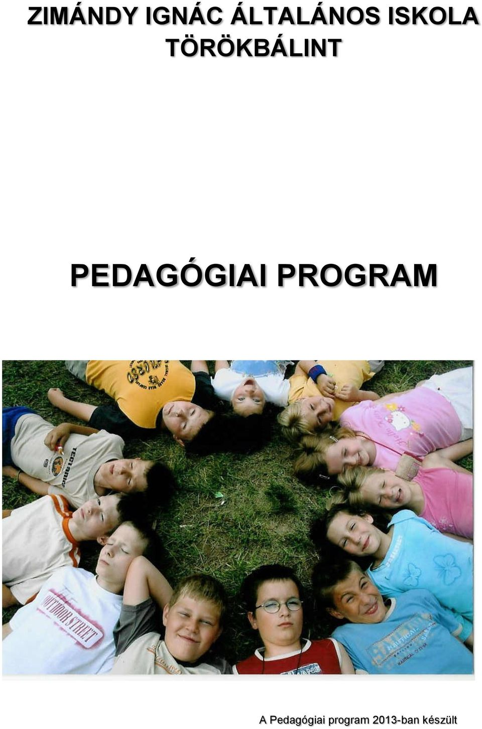 PEDAGÓGIAI PROGRAM A