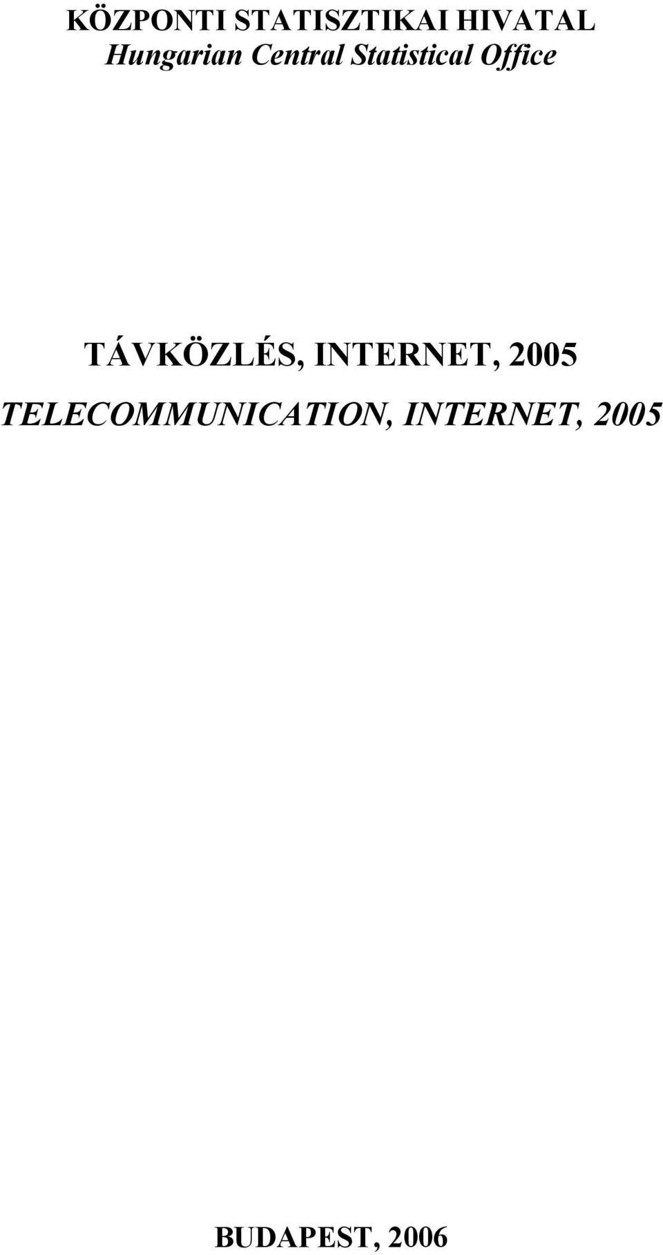 Office TÁVKÖZLÉS, INTERNET, 2005