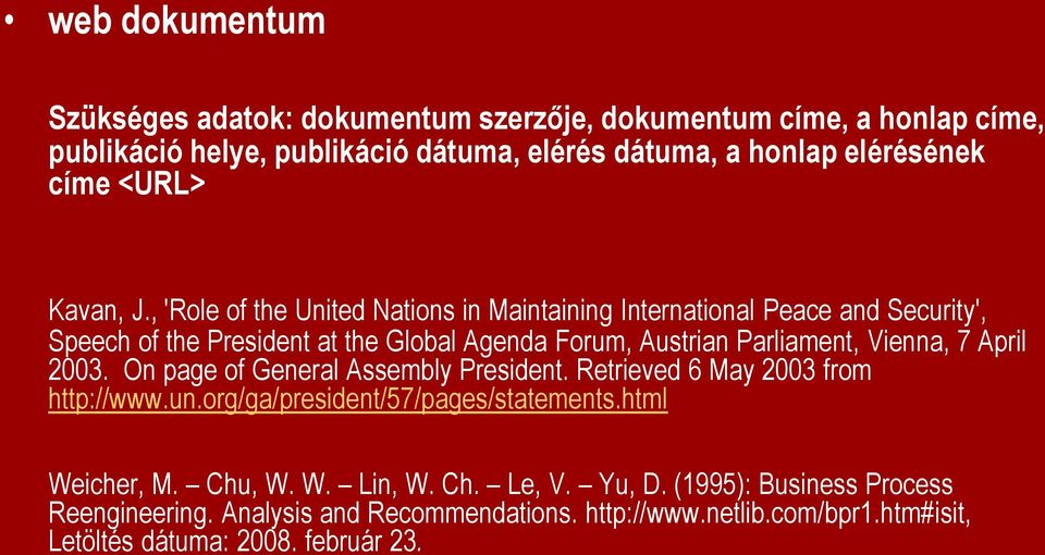, 'Role of the United Nations in Maintaining International Peace and Security', Speech of the President at the Global Agenda Forum, Austrian Parliament, Vienna, 7