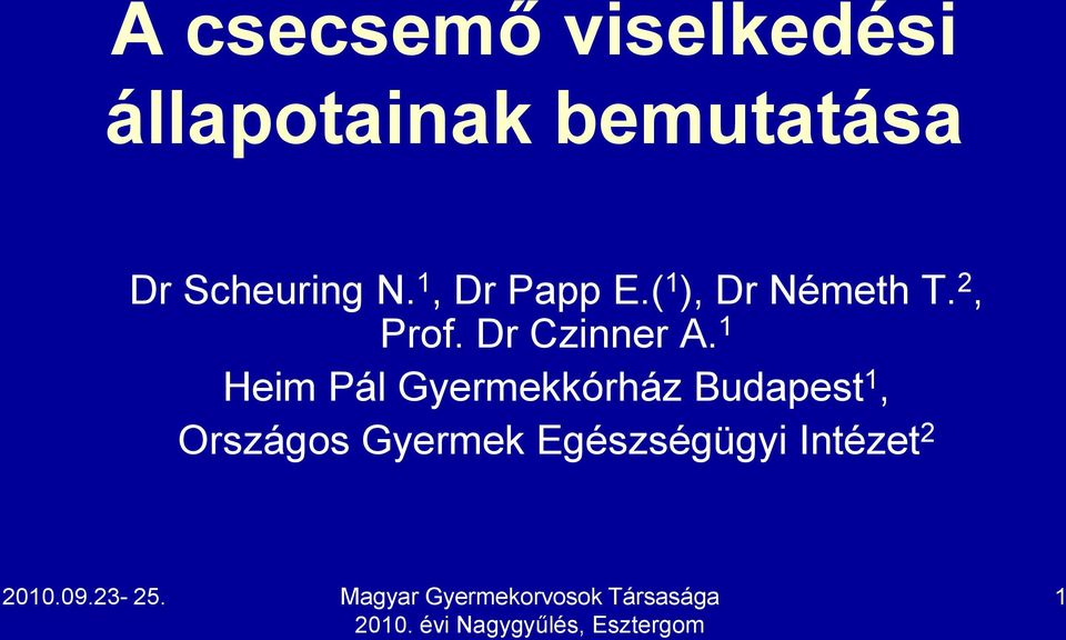 2, Prof. Dr Czinner A.