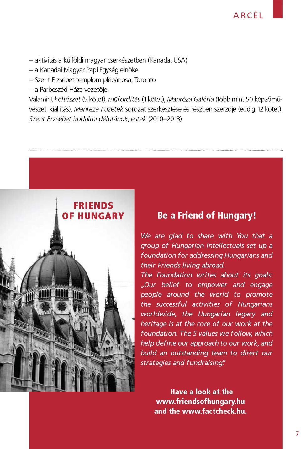 irodalmi délutánok, estek (2010 2013) FRIENDS OF HUNGARY Be a Friend of Hungary!