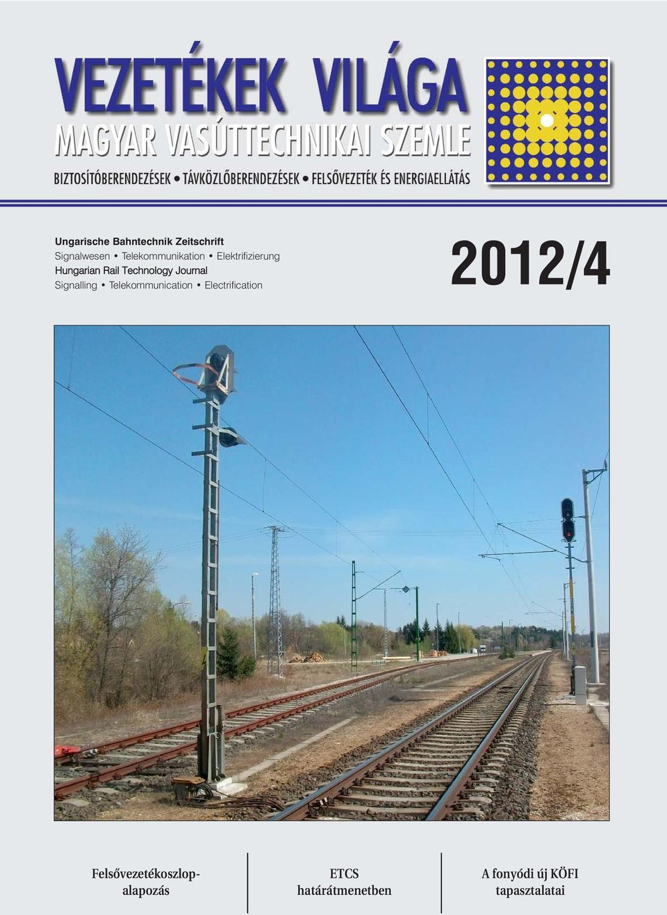 Journal Signalling Telekommunication Electrification 2012/4