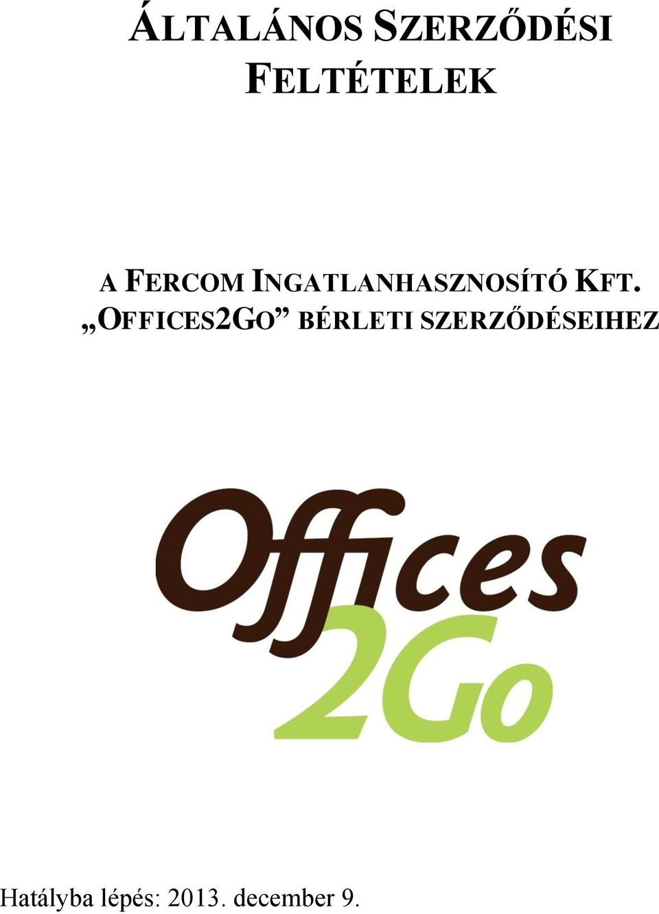 OFFICES2GO BÉRLETI