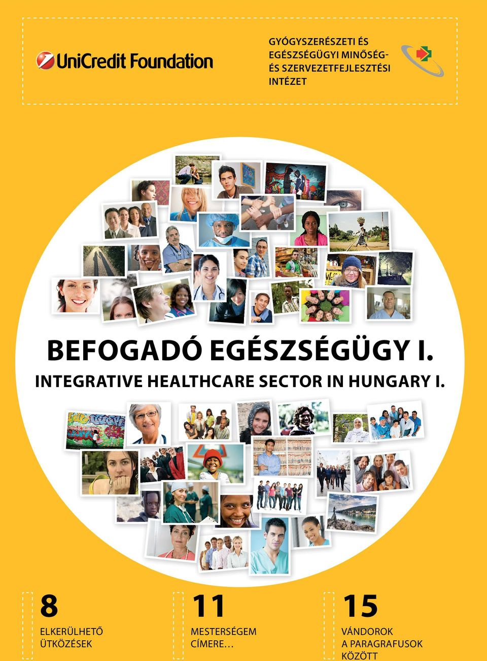 INTEGRATIVE HEALTHCARE SECTOR IN HUNGARY I.