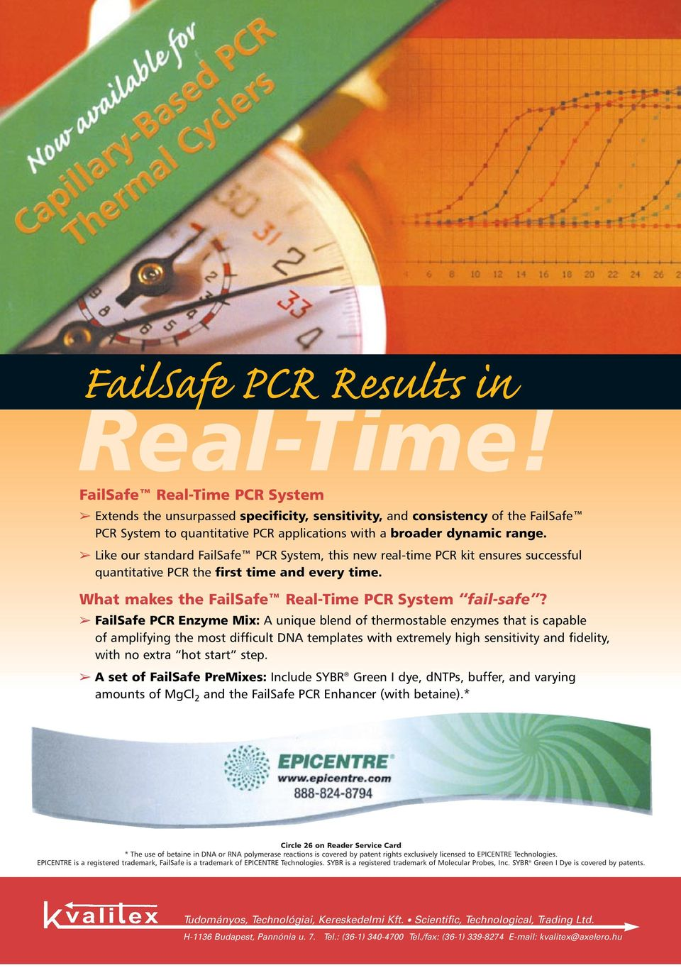 FailSafe PCR Enzyme Mix: A unique blend of thermostable enzymes that is capable of amplifying the most difficult DNA templates with extremely high sensitivity and fidelity, with no extra hot start