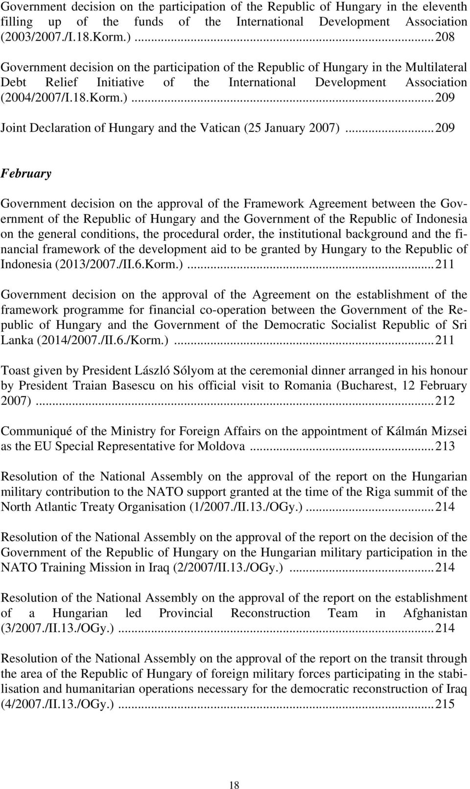 ..209 Joint Declaration of Hungary and the Vatican (25 January 2007).
