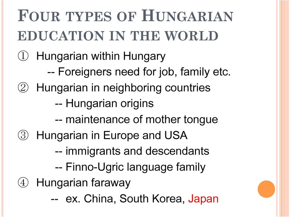 2 Hungarian in neighboring countries -- Hungarian origins -- maintenance of mother