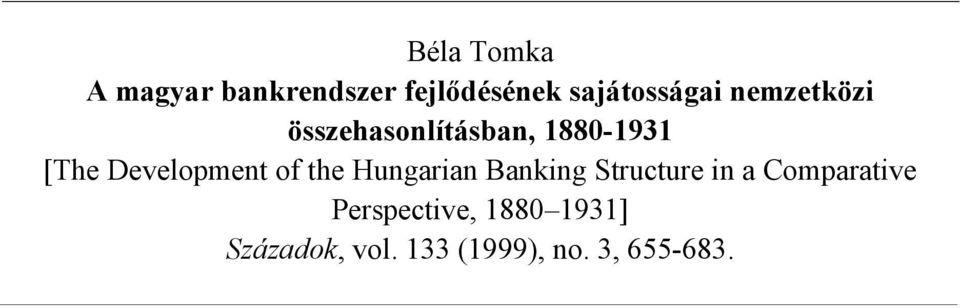 of the Hungarian Banking Structure in a Comparative