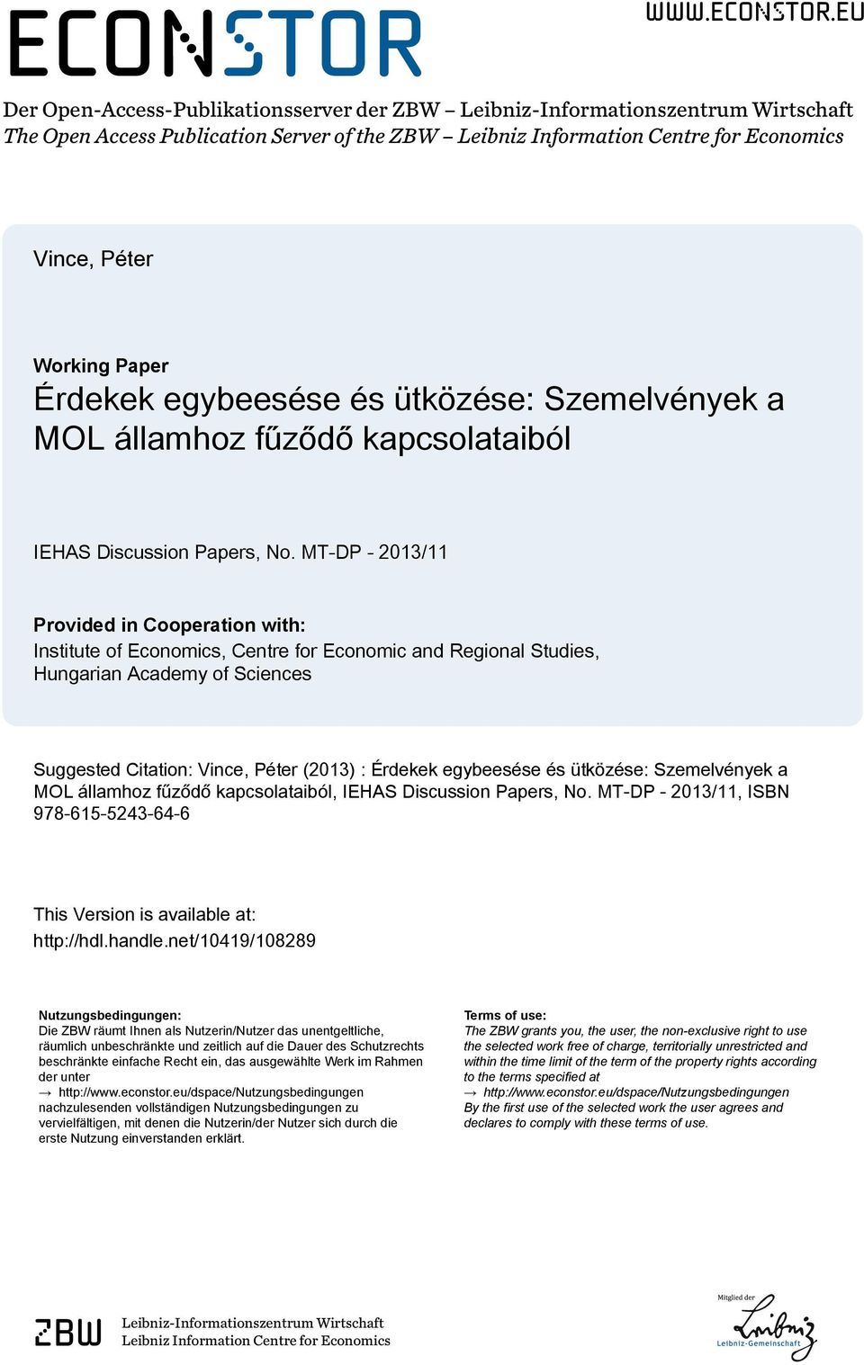 eu Der Open-Access-Publikationsserver der ZBW Leibniz-Informationszentrum Wirtschaft The Open Access Publication Server of the ZBW Leibniz Information Centre for Economics Vince, Péter Working Paper