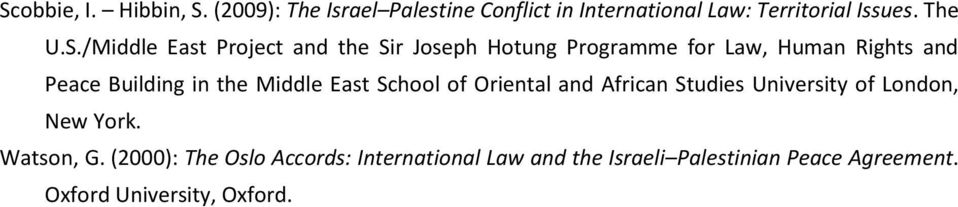 /Middle East Project and the Sir Joseph Hotung Programme for Law, Human Rights and Peace Building in the