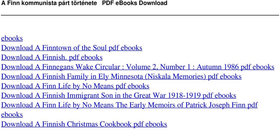 pdf ebooks Download A Finnegans Wake Circular : Volume 2, Number 1 : Autumn 1986 pdf ebooks Download A Finnish Family in Ely Minnesota