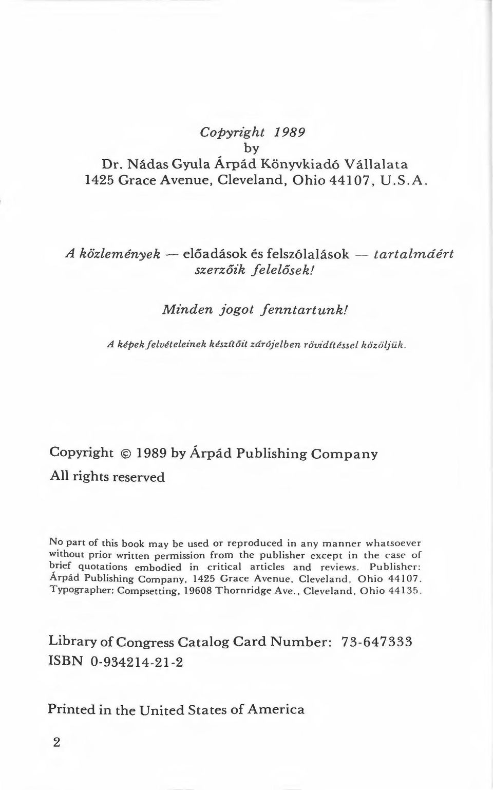 Copyright 1989 by Árpád Publishing Company All rights reserved No pan of th is book may be used or reproduced in any mannc r w h a tsacver without prior written permission fro m the publishe r except