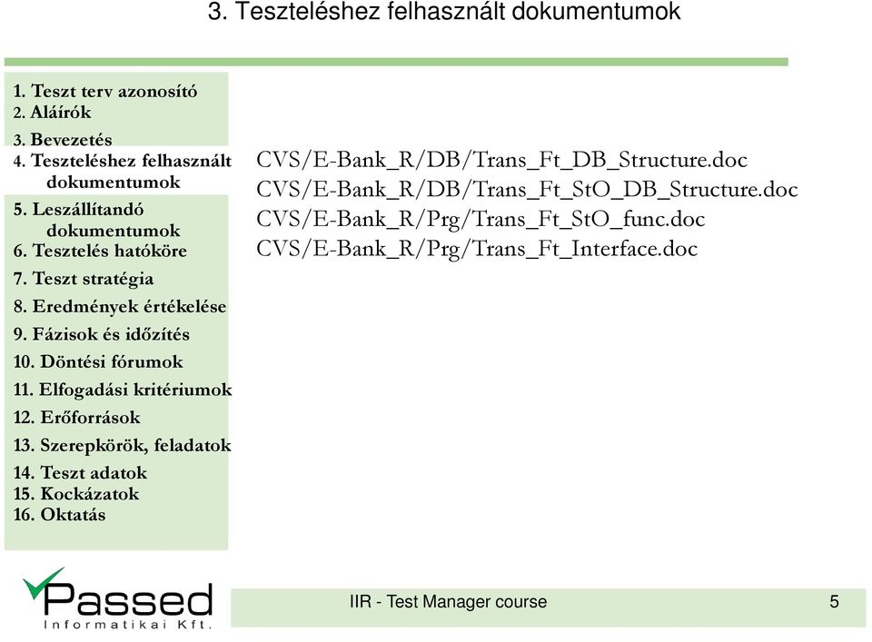doc CVS/E-Bank_R/DB/Trans_Ft_StO_DB_Structure.