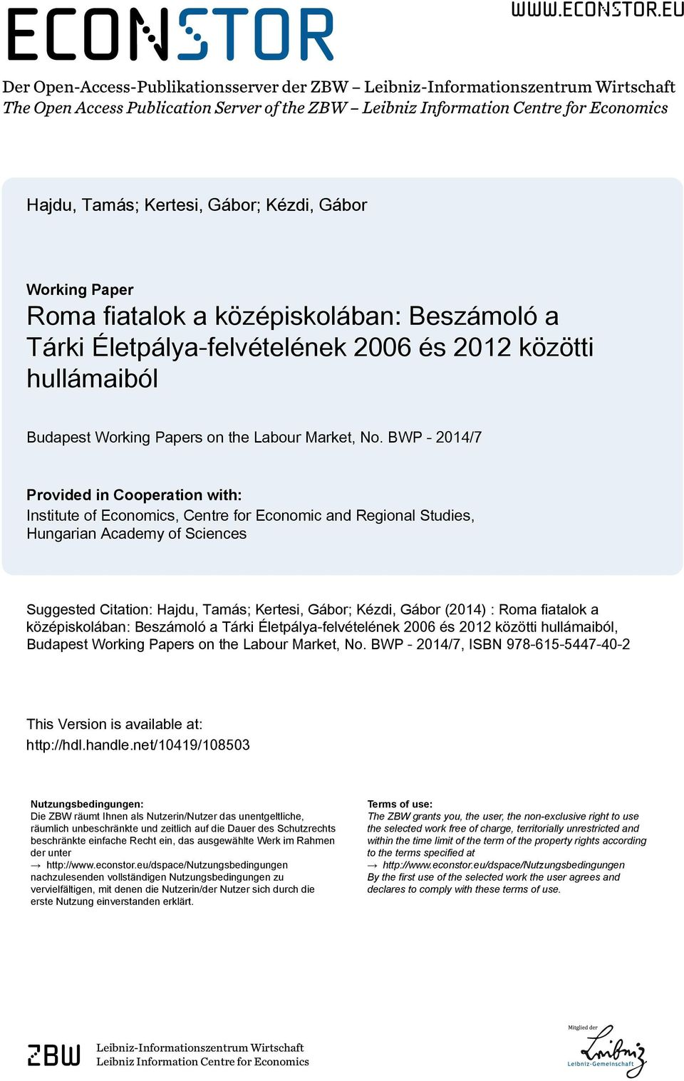 eu Der Open-Access-Publikationsserver der ZBW Leibniz-Informationszentrum Wirtschaft The Open Access Publication Server of the ZBW Leibniz Information Centre for Economics Hajdu, Tamás; Kertesi,