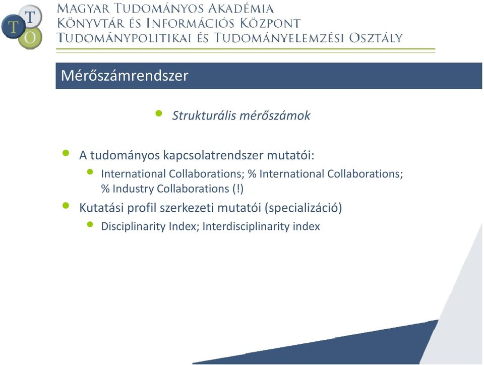 International Collaborations; % Industry Collaborations (!