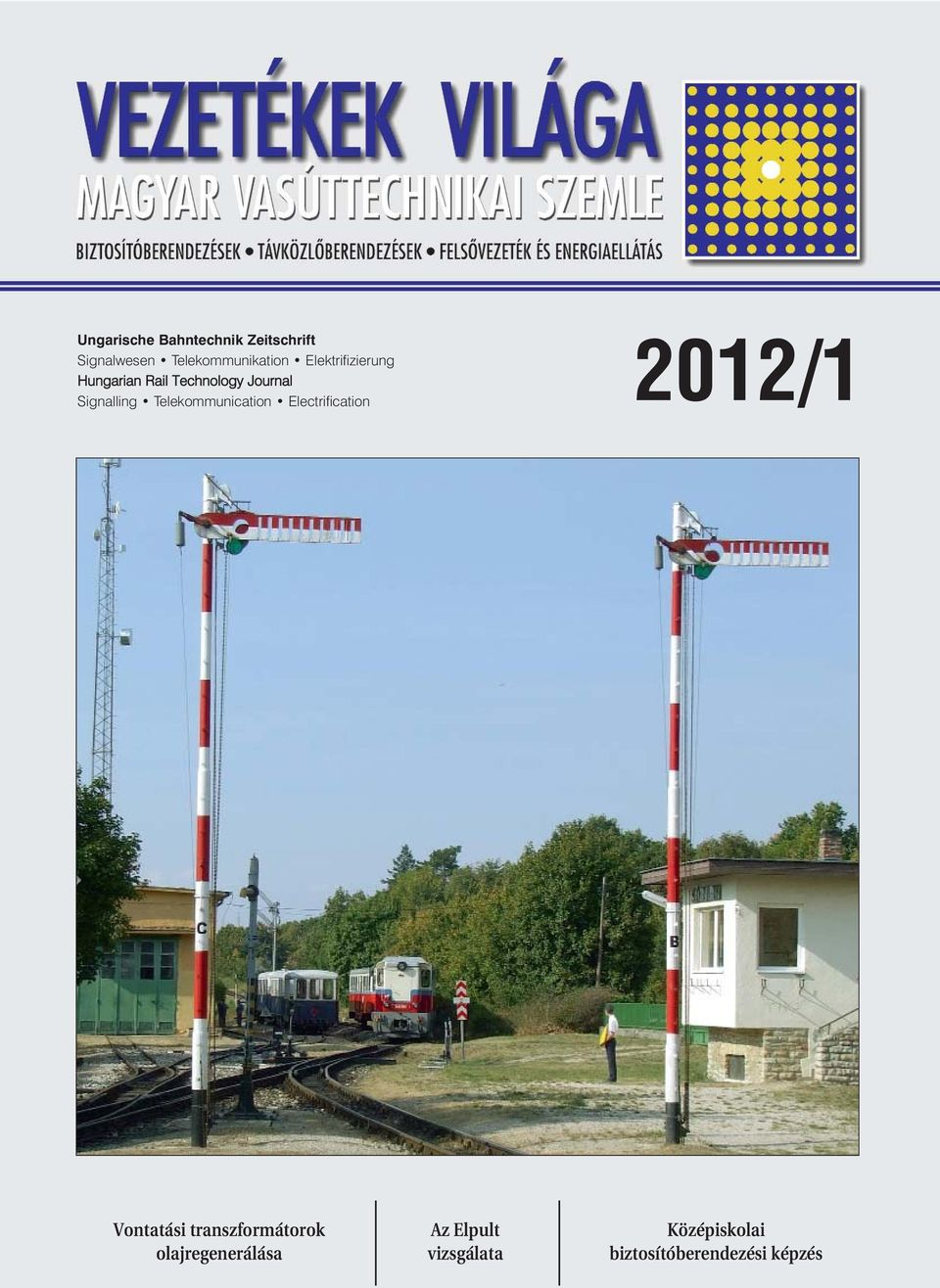 Telekommunication Electrification 2012/1 Vontatási transzformátorok