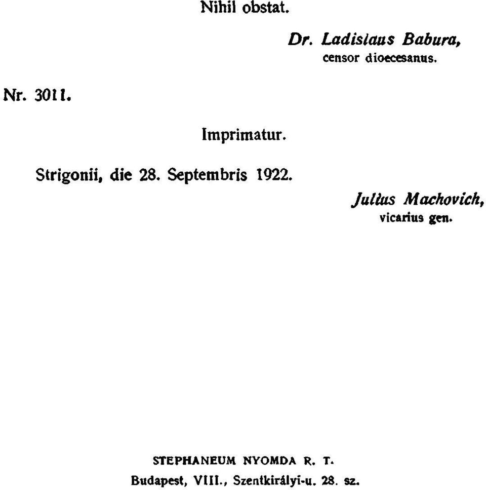 Imprimatur. Strigonii, die 28. Septembris 1922.