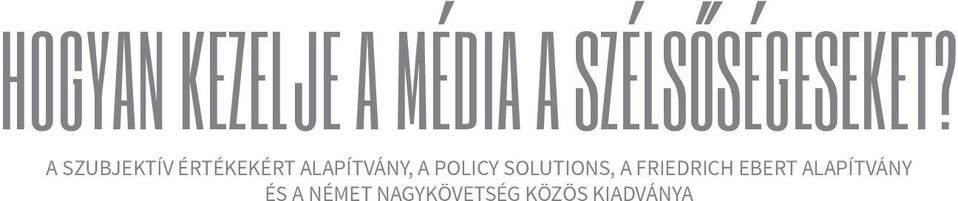 POLICY SOLUTIONS, A FRIEDRICH EBERT