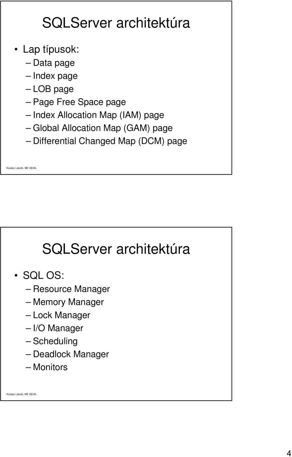 Differential Changed Map (DCM) page SQL OS: Resource Manager