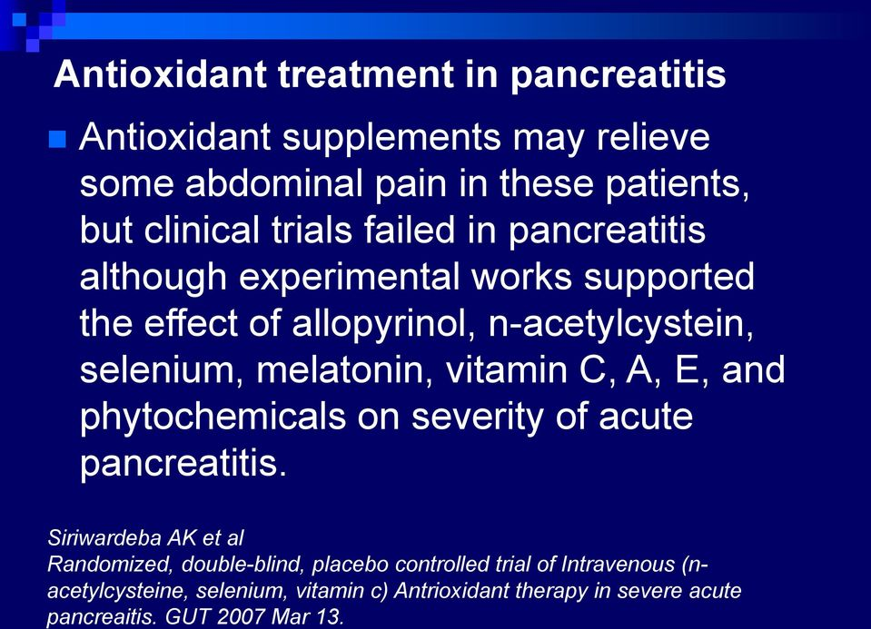 melatonin, vitamin C, A, E, and phytochemicals on severity of acute pancreatitis.