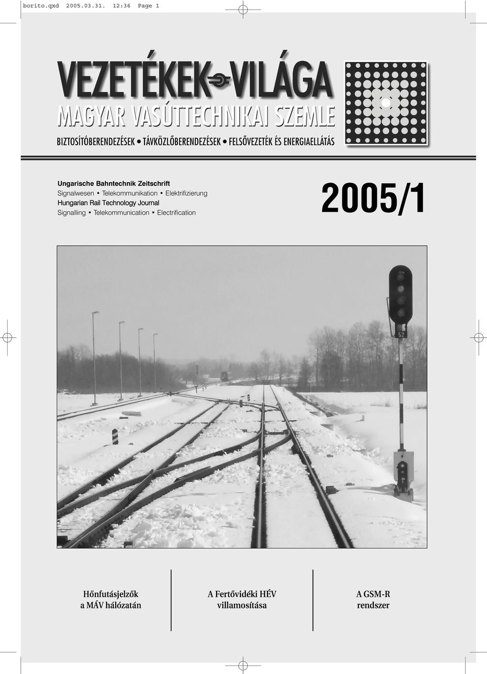 Telekommunikation Elektrifizierung Hungarian Rail Technology Journal