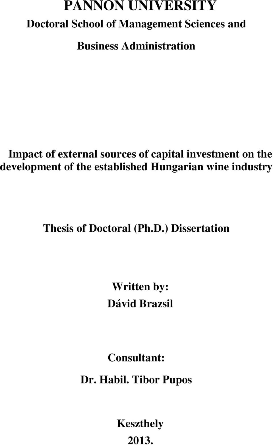 development of the established Hungarian wine industry Thesis of Doctoral (Ph.