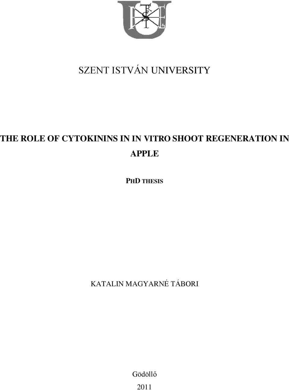 REGENERATION IN APPLE PHD THESIS