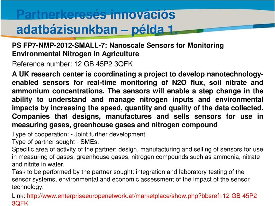 a project to develop nanotechnologyenabled sensors for real-time monitoring of N2O flux, soil nitrate and ammonium concentrations.