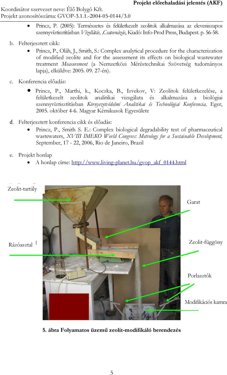 : Complex analytical procedure for the characterization of modified zeolite and for the assessment its effects on biological wastewater treatment Measurement (a Nemzetközi Méréstechnikai Szövetség