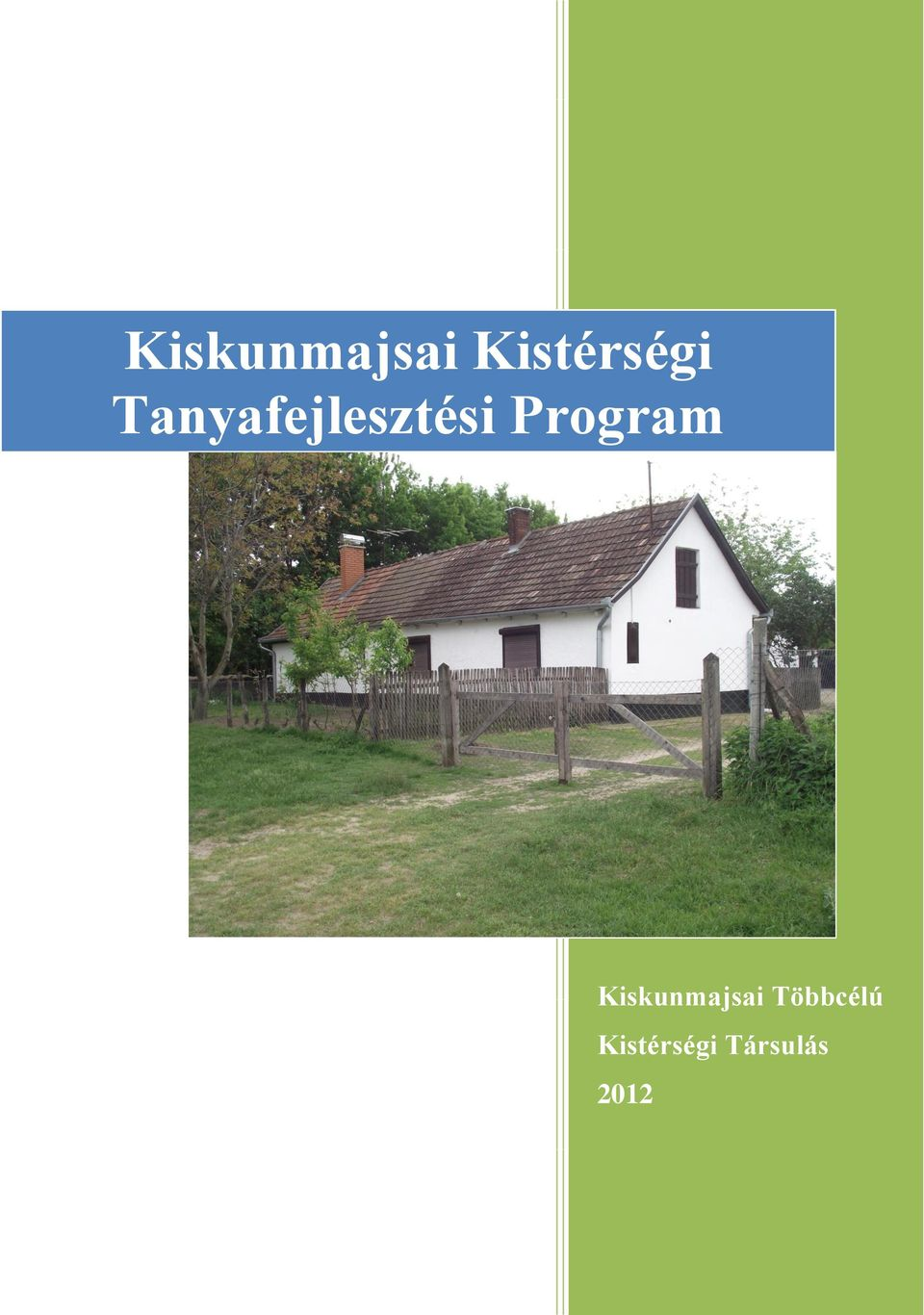 Program Kiskunmajsai