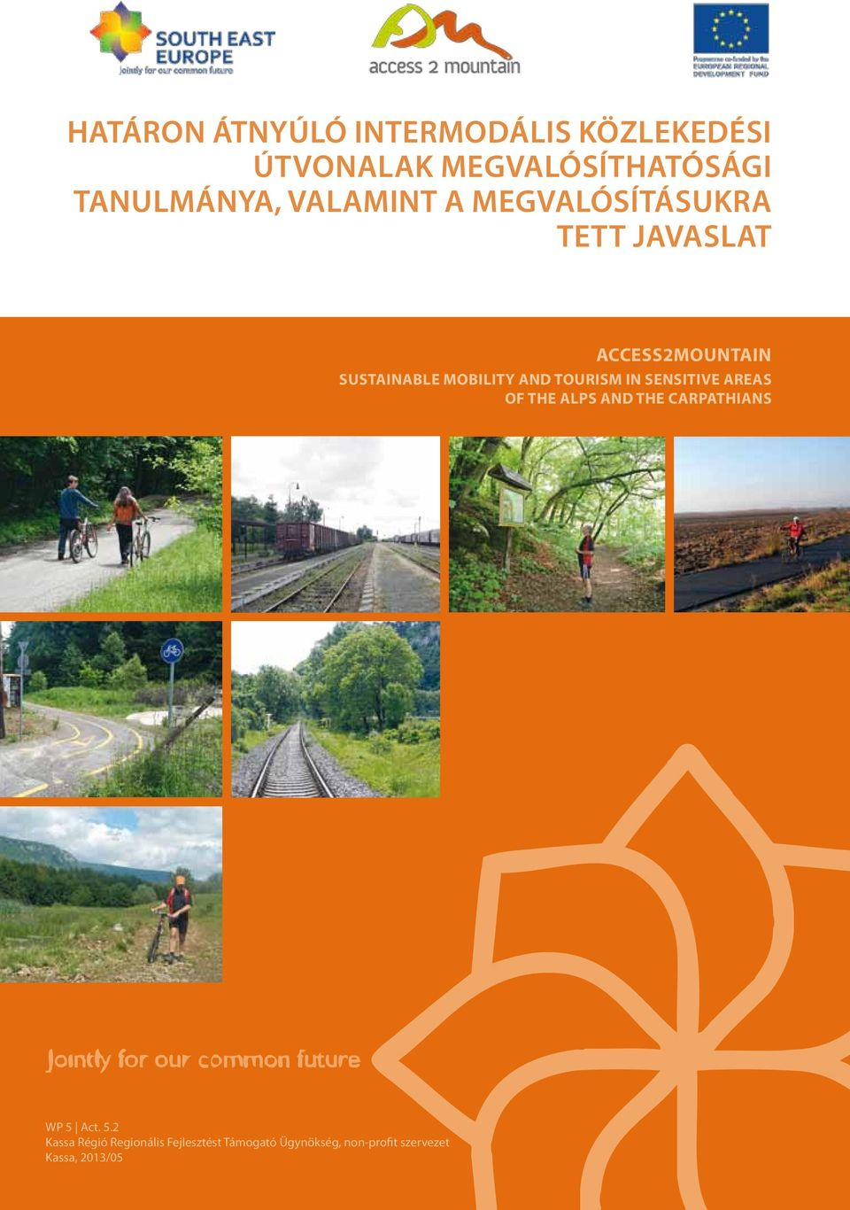and Tourism in Sensitive Areas of the Alps and the Carpathians WP 5