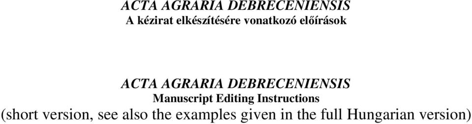 Manuscript Editing Instructions (short version, see