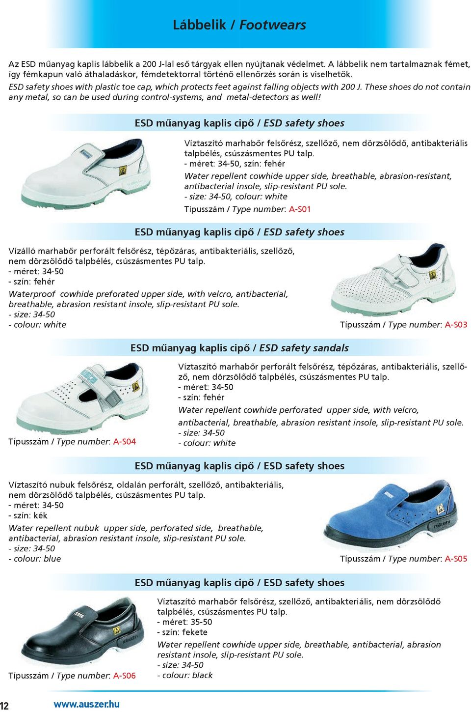 ESD safety shoes with plastic toe cap, which protects feet against falling objects with 200 J. These shoes do not contain any metal, so can be used during control-systems, and metal-detectors as well!