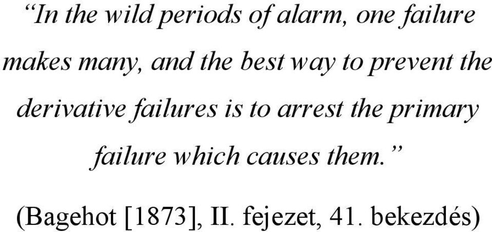 failures is to arrest the primary failure which