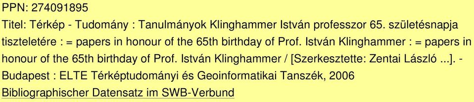 István Klinghammer : = papers in honour of the 65th birthday of Prof.