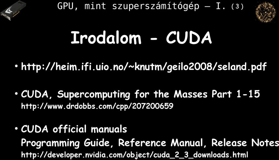 com/cpp/207200659 CUDA official manuals Programming Guide, Reference