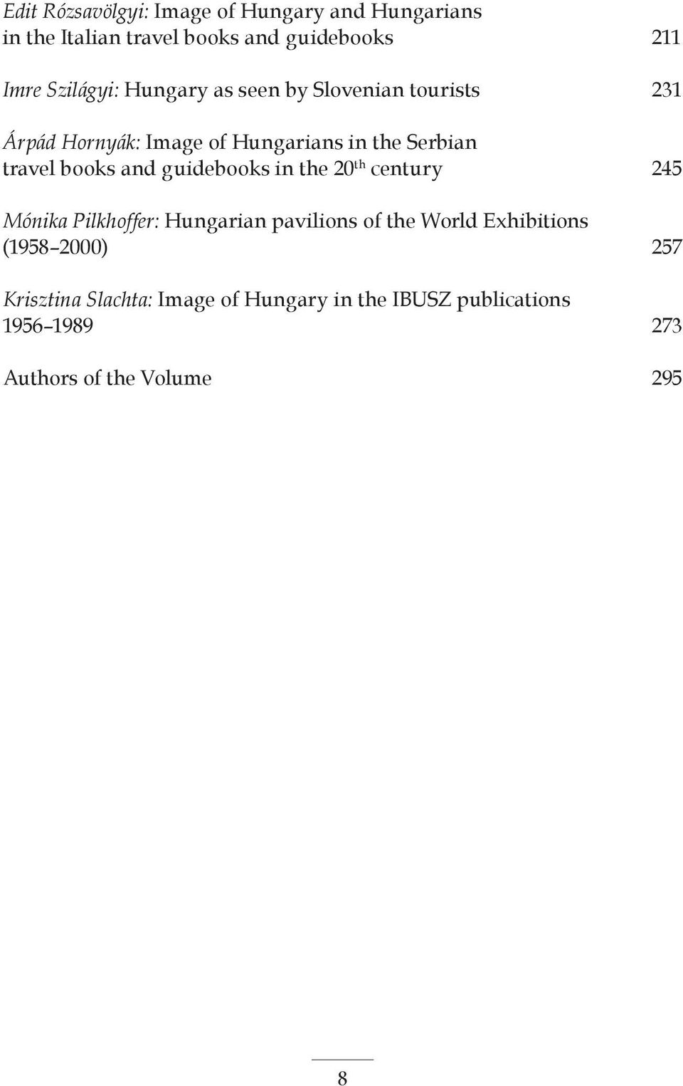 books and guidebooks in the 20 th century 245 Mónika Pilkhoffer: Hungarian pavilions of the World Exhibitions
