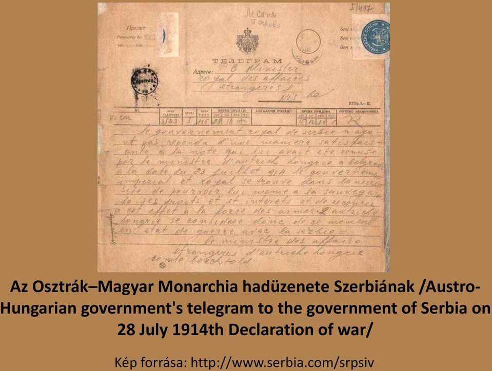 government of Serbia on 28 July 1914th