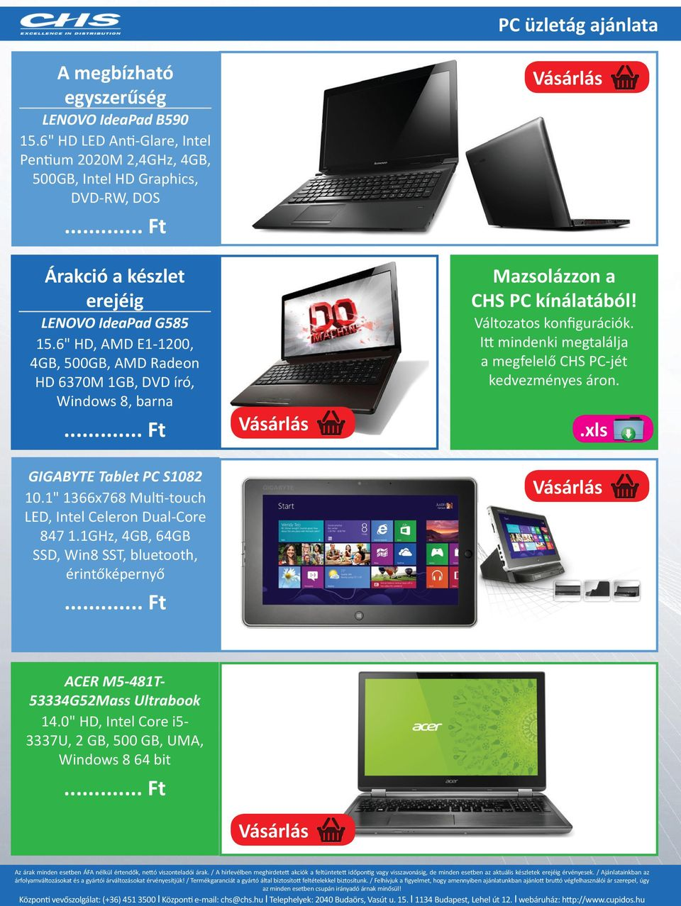 "6"" HD, AMD E1-1200, 4GB, 500GB, AMD Radeon HD 6370M 1GB, DVD író, Windows 8, barna GIGABYTE Tablet PC S1082 10."
