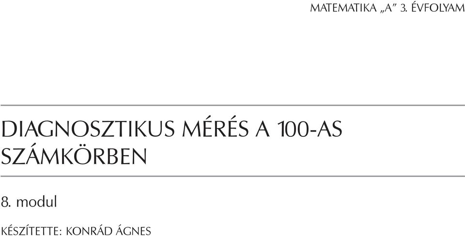 MÉRÉS A 100-AS