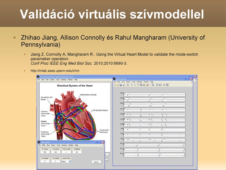 : Using the Virtual Heart Model to validate the mode-switch pacemaker